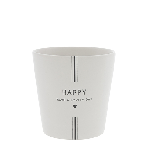"Cup "" Happy Have a..."" Bastion Collection"